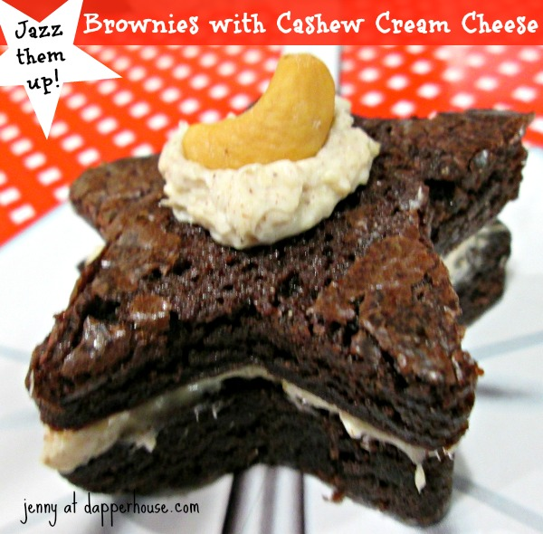 Jazz them up Brownies with Cashew Cream Cheese Ease and Fast #recipe @dapperhouse