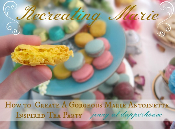 How to Create A Gorgeous Marie Antoinette Inspired Tea Party for Birthday Wedding Shower @dapperhouse