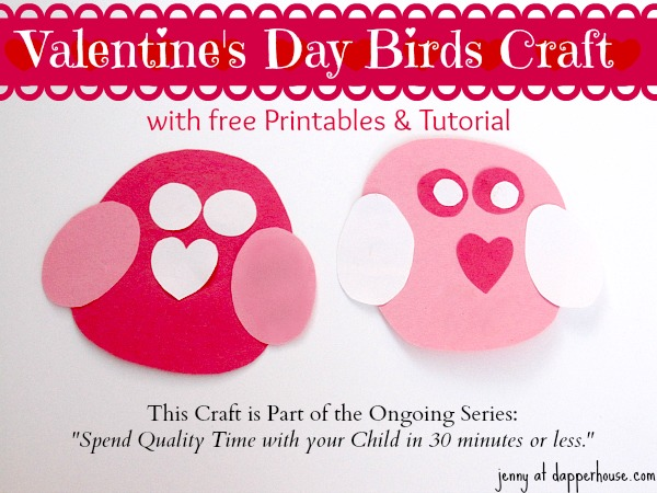Valentine's Day Bird Paper Craft Easy DIY Tutorial free Printables @dapperhouse