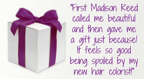 Madison Reed called me beautiful and gave me a gift just because - I am spoiled by my new hair colorist @dapperhouse