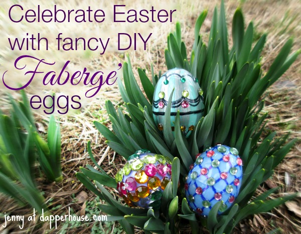 Celebrate Easter with DIY Fancy Faberge Eggs @dapperhouse
