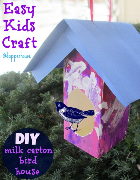 DIY Easy Kids Craft - Birdhouse from Milk Carton @dapperhouse Tutorial