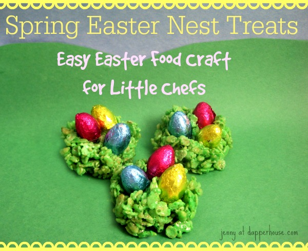 Spring Easter Nest Treats Easy to Make for Kids @dapperhouse
