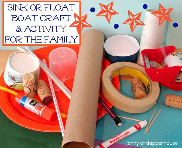 Sink Or Float Boat Craft Activity For The Family Dapperhouse