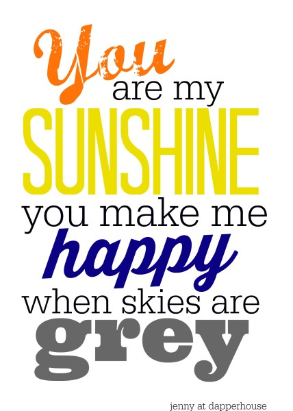 You are my sunshine FREE printables for summer @dapperhouse