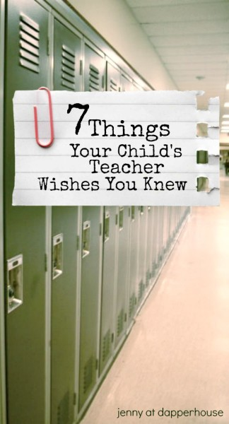 7 Things Your Child's Techer Wished You Knew about school and the classroom #education #parenting @dapperhouse