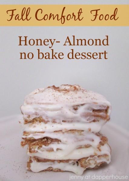 Fall Comfort Food Honey Almond no bake dessert @dapperhouse