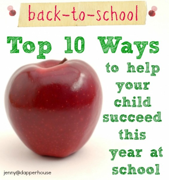 Pinterest Image for Top 10 Ways to Help Your Child Succeed In School @dapperhouse