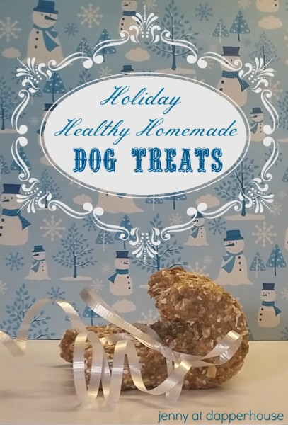 Make Homemade Healthy Dog Treats as Gifts this year with Jenny at dapperhouse DIY