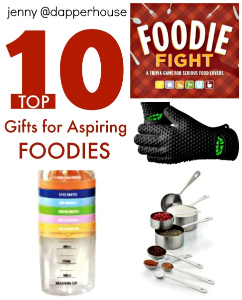 10 Top Gifts for Foodies and the aspiring chef @dapperhouse