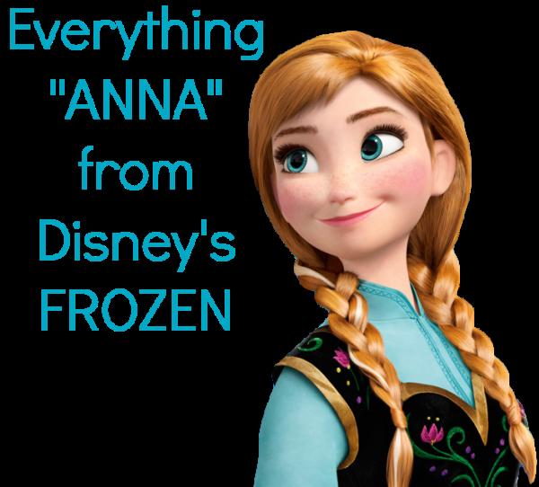 Everything Anna From Disney S Frozen