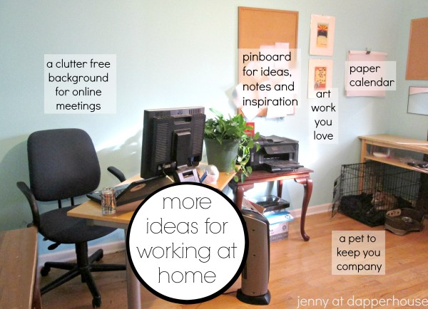 more ideas for working more productively in a home office @dapperhouse #workfromhome