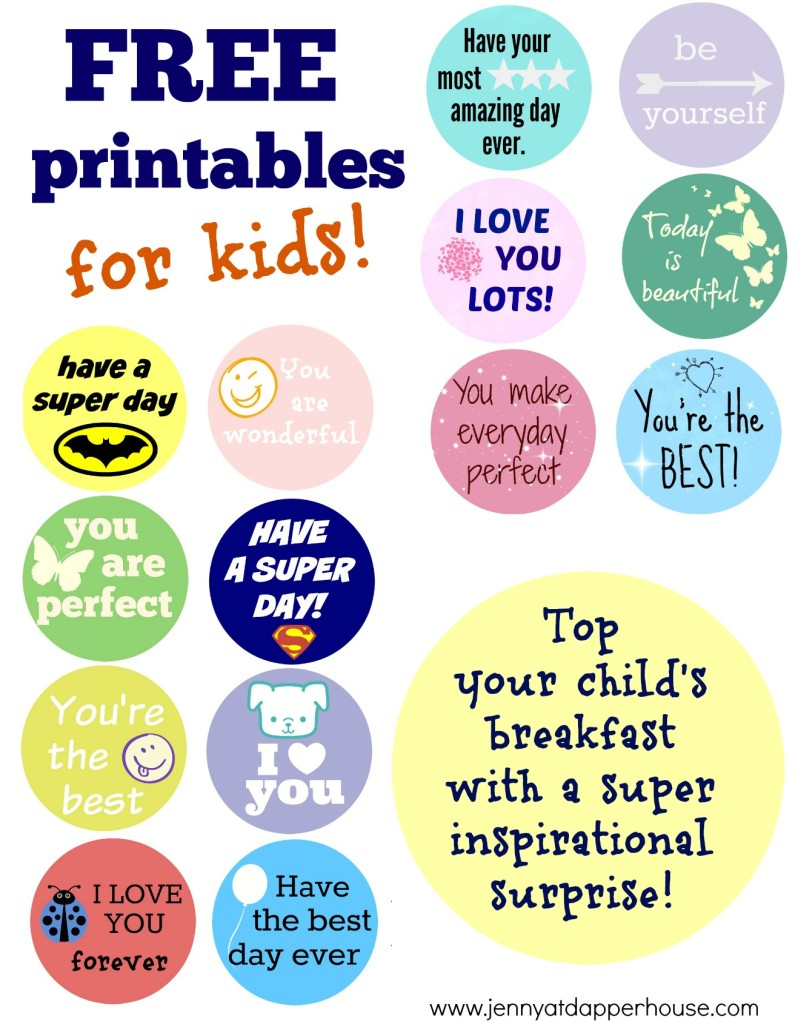 Top your child's breakfast with a super inspirational surprise with FREE Printables from jenny at dapperhouse