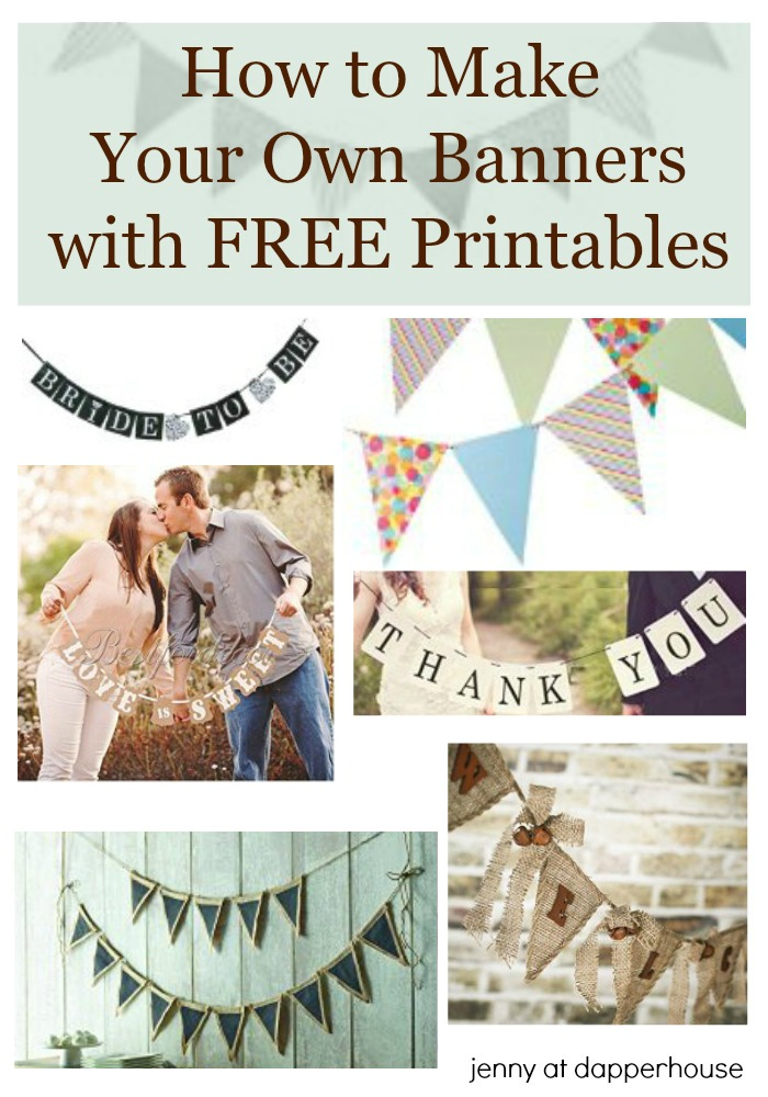 How To Make Your Own Banners With Free Printables