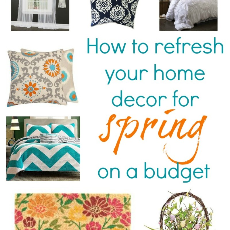 How To Refresh Your Decor For Spring On A Budget