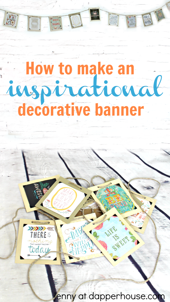 How to make on inspirational decorative banner #DIY #craft #motivational #decor #home #office