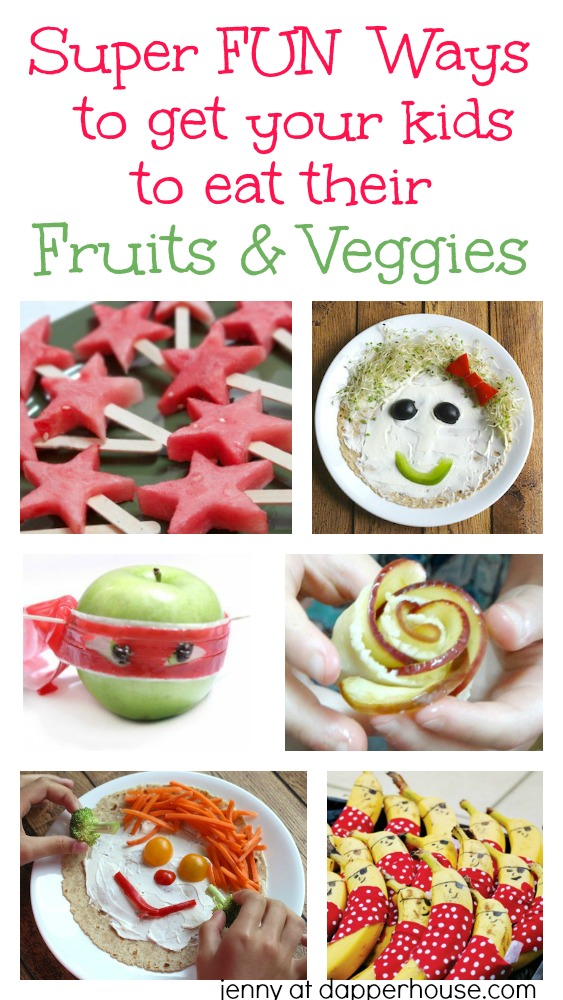 Super FUN Ways to get your kids to eat their fruits and veggies - jenny at dapperhouse #kids #snacks #vegetables #fruit #eat