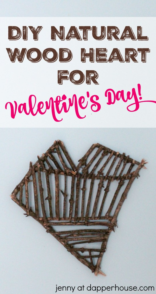 DIY Natural wod heart for valentine's day - jenny at dapperhouse