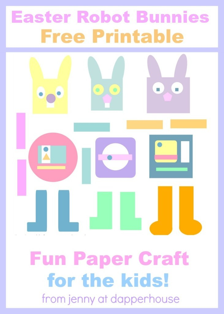 Get-this-fun-and-FREE-printable-for-the-kids-Easter-Bunny-Robots-paper-craft-from-jenny-at-dapperhouse--731x1024