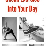 Easy Ways to Sneak Exercise Into Your Day