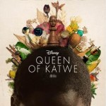 Inspirational Movie Queen of Katwe - True Story Coming Soon