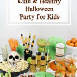 How to Throw A Fancy and Healthy Halloween Party for Kids