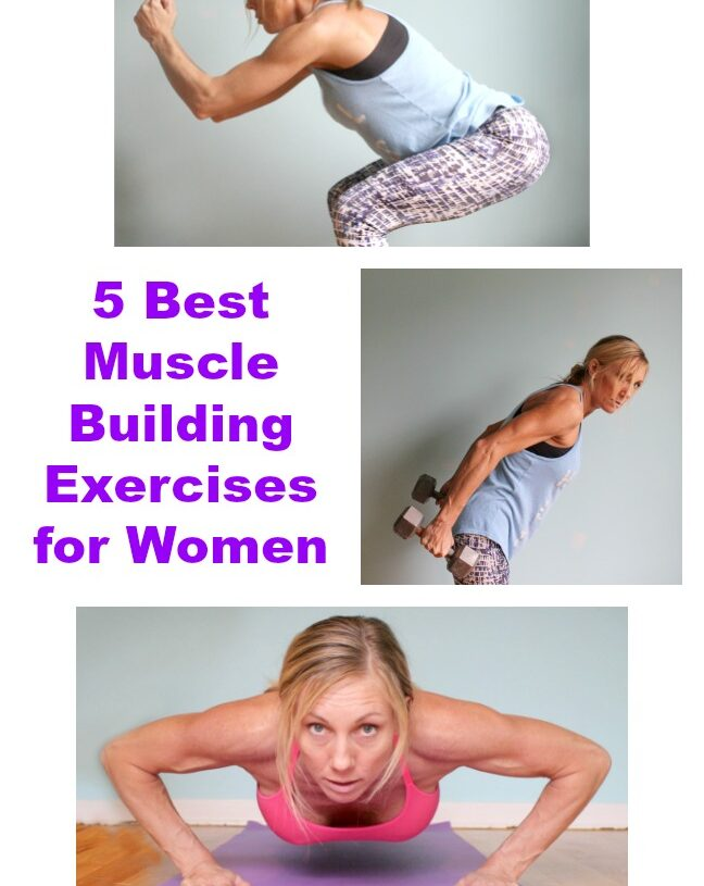 5 Best Muscle Building Exercises for Women