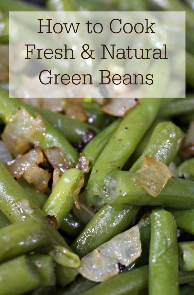 how-to-cook-fresh-and-natural-green-beans-jenny-at-dapperhouse-blog