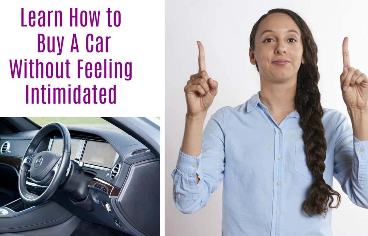 Learn How to Buy A Car Without Feeling Intimidated